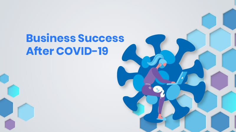 COVID 19 Business Success