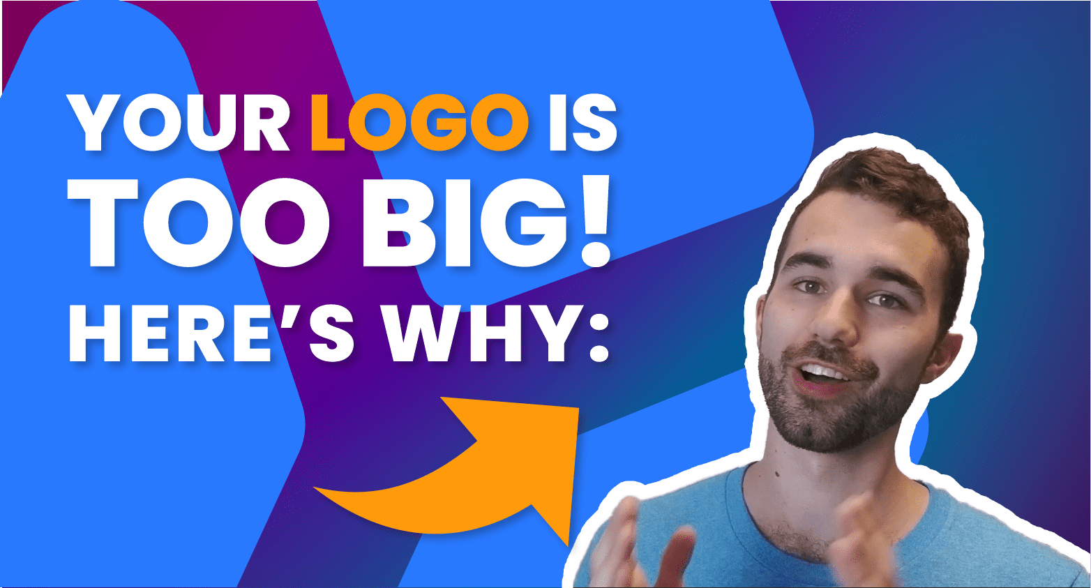 Should My Logo Be Bigger blog title card@2x